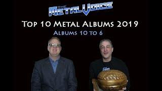 Top 10 Best Metal Albums of 2019- Part 1 (Albums 10 to 6)-The Metal Voice.com