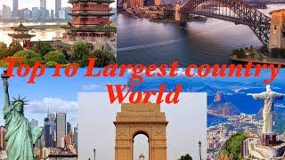 Top 10 Largest Country in World