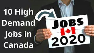 Top 10 High Demand Jobs in Canada 2020