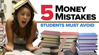 How To Avoid These Top 5  Money Mistakes Of A Student