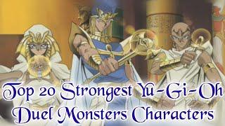 Top 20 Strongest Yu-Gi-Oh! Duel Monsters Characters