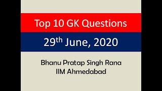 Top 10 GK Questions - 29th June, 2020 II Daily GK Dose