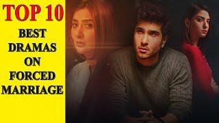 Top 10 Best Pakistani Dramas on Forced Marriages