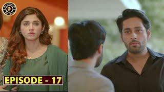 Mera Dil Mera Dushman Episode 17 | Alizeh Shah & Noman Sami | Top Pakistani Drama