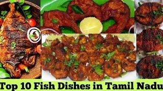 Top 10 Fish dishes in Tamil nadu|Watch and tell ur comments