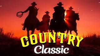 Best Classic Country Songs Of All Time - Top 100 Country Music Collection - Old Country Songs