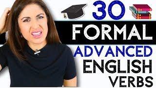 Formal and Informal English Verbs | Advanced English Verbs