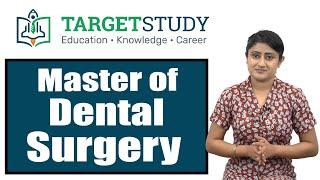 MDS - Master of Dental Surgery | Admission Process | Top Institutes | Career Prospects and Salary
