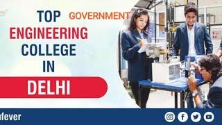 TOP GOVERNMENT ENGINEERING COLLEGE IN DELHI /BEST Engineering college list 2020 #iit#nit#delhi