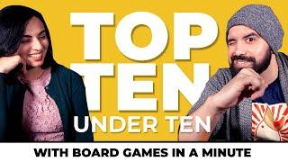 Top 10 Under 10 - with Board Games in a Minute.