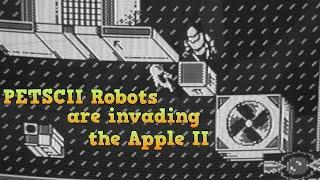 Petscii Robots Part 3 - Apple II version, production, etc.