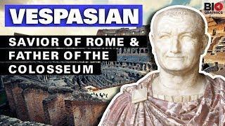 Vespasian: Savior of Rome & Father of the Colosseum