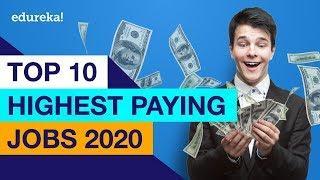 Top 10 Highest Paying Jobs In 2020   Highest Paying IT Jobs 2020   Edureka