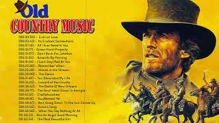 Best Old Country Music Of All Time - Old Country Songs 60's 70's 80's -Classic Counry Collection
