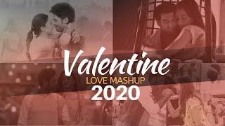 ♪Valentine Mashup Song 2020♪ Top Best Romantic Songs - AKV 10    Chakaria City Boy    Asraful Islam