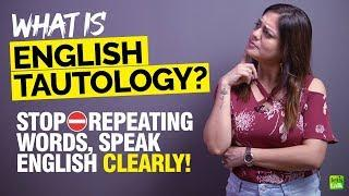 English Tautology - Speak English Clearly & Stop Repeating Words In A Sentence    Learn With Nysha