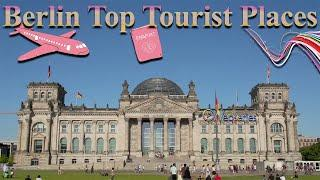 Berlin Top Tourist Attractions Place