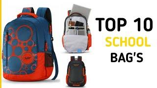 TOP 10 SCHOOL BAGS I BEST QUALITY SCHOOL BAGS I Top 10 Best School Bags in India 2020 I HINDI