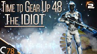 Planetside 2 | Time to Gear Up Episode 48 | The IDIOT