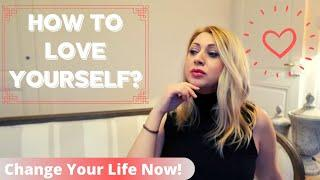 MY TOP 10 RULES, TIPS and HABITS for SELF LOVE | Real Ways To Practice SELF LOVE