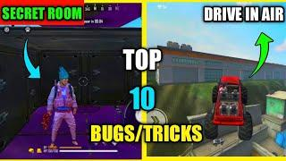 Top 10 New Latest Bugs/Glitches And Tricks In Free Fire | Secret Room And Drive In Air Bug Free Fire