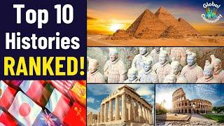 Which Country has the Best History? Top 10 RANKED!