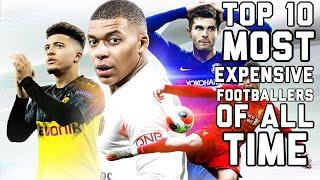 TOP 10 MOST EXPENSIVE FOOTBALLERS OF ALL TIME
