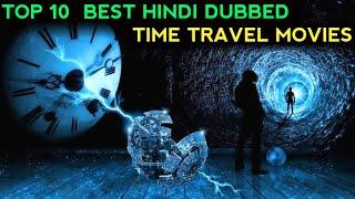 Top 10 Hollywood Time Travel Movies In Hindi Dubbed | Time Travel Best Movie