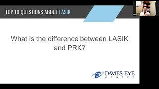 Davies Eye Center Top 10 Questions about LASIK What is the Difference Betweeen LASIK and PRK