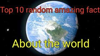top 10 random amazing fact | top 10 fact | fact about world | Gyan Talk |