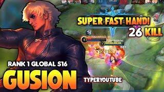 Top 1 Global Gusion S16, 26Kills Ultra Fast Hand Combo   Gusion Gameplay   MLBB✓