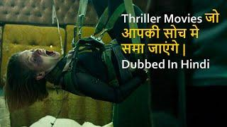 Top 10 Mind blowing Thriller Movies Dubbed In Hindi All Time Hits