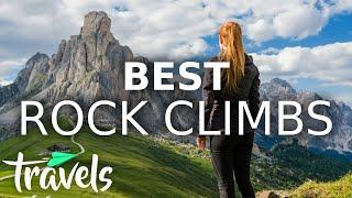 Top 10 Greatest Rock Climbing Destinations in The World | MojoTravels