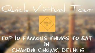 Top 10 Street Food | Chandni Chowk | Must Try | Delhi 6 | Old Delhi
