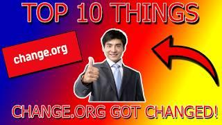 TOP 10 THINGS CHANGE.ORG GOT CHANGED