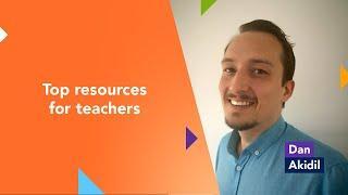 Top resources for teachers - Dan Akidil
