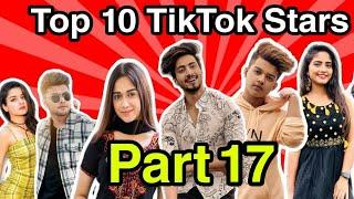 Top 10 Rising Tik Tok stars in India 2020 Part 17 | Top 10 Tik Tok stars