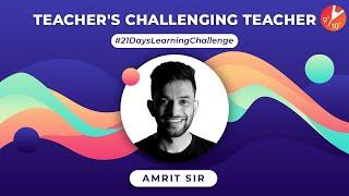Amrit Sir Accepting PUSH-UP Challenge | 21 Days Learning Challenge Learn During Lockdown | Vedantu