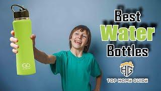 ▶️Water Bottles: Top 5 Best Water Bottles For Kids in 2019 - [ Buying Guide ]