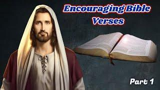 Top 10 Encouraging Bible Verses Part 1 | Inspirational Bible Quotes / Verses  | Word of God