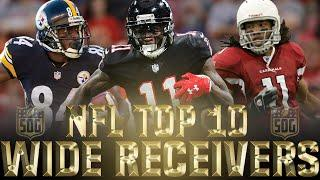 Top 10 Best Wide Receivers of the 2010s