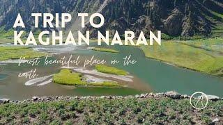 Kaghan Naran full trip|most beautiful place on the earth |top beautiful places