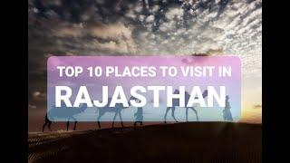 TOP 10 PLACES TO VISIT IN RAJASTHAN 2020 | #RAJASTHAN #TOP10 #PLACE'S