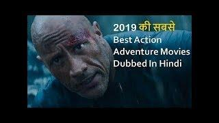 Top 10 Best Action Adventure Movies 2019 Dubbed In Hindi - New