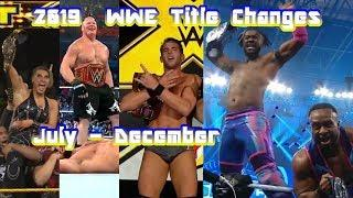 2019 WWE Title Changes July-December (No 24/7 Title)