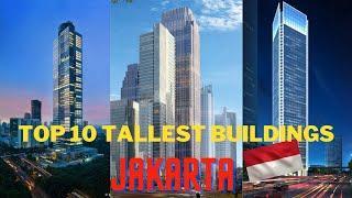 TOP 10 TALLEST BUILDINGS IN JAKARTA   2020