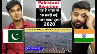 Top 10 Solar power plant in India 2020 | Biggest And Largest Solar Energy | Pakistani Reaction