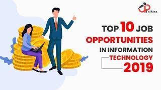 Top 10 Job Opportunities In Information Technology 2019   UpTalkies