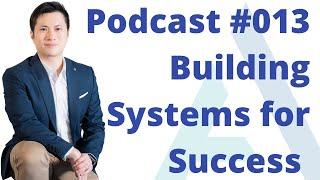 #013 Soft Skills with Dr. Jon Tam | Building Systems for Business Success w/ Blandon Leung