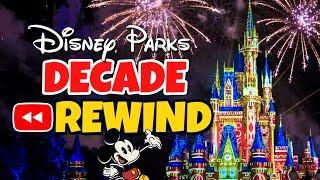 Disney Decade Rewind - TOP 100 Moments from Disney World & Disneyland